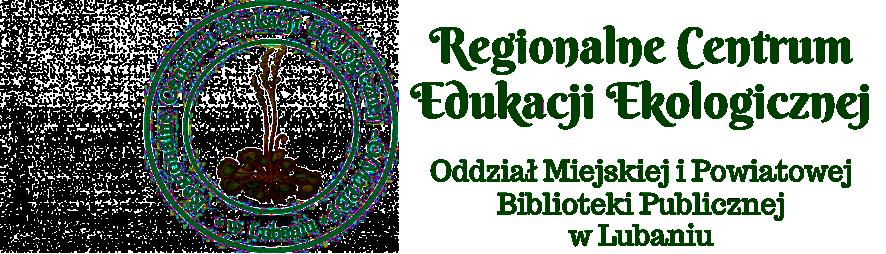 Regionalne Centrum Edukacji Ekologicznej